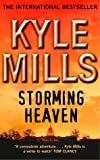 Storming Heaven (034073423X) by Mills, Kyle