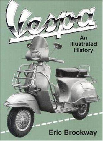 Vespa: An Illustrated History
