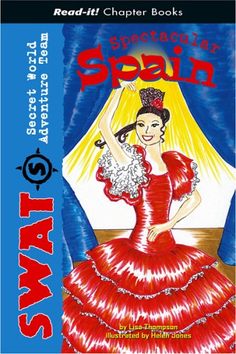 Spectacular Spain (Read-It! Chapter Books) (Read-It! Chapter Books: Swat)