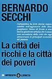 La citt� dei ricchi e la citt� dei poveri