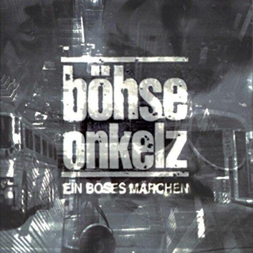 Böhse Onkelz - Ein Böses Märchen aus Tausend Finsteren - Zortam Music