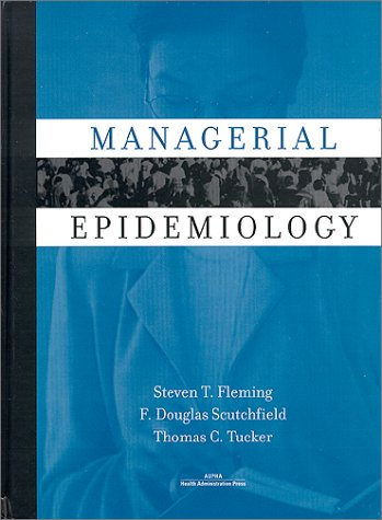 Managerial Epidemiology