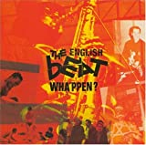 Wha'ppen - The Beat