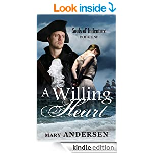 A Willing Heart (Souls of Indenture)