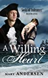 img - for A Willing Heart (Souls of Indenture Book 1) book / textbook / text book