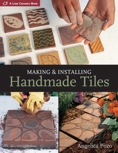 Making & Installing Handmade Tiles (A Lark Ceramics Book) (Making Handmade Books compare prices)