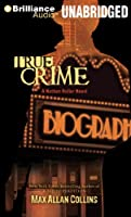 True Crime (Nathan Heller Series)