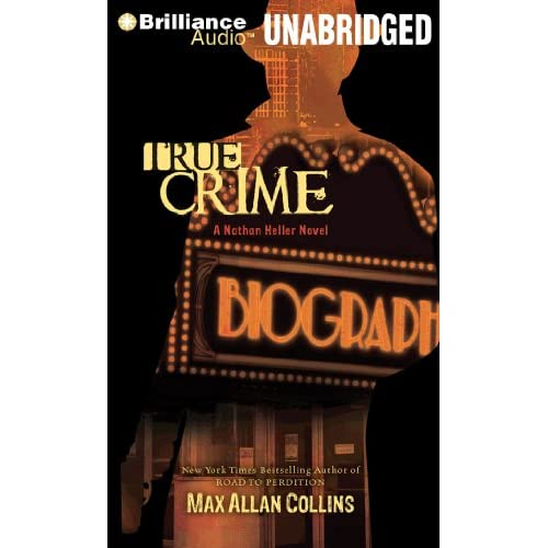 True Crime (A Nathan Heller Novel) (Audiobook)