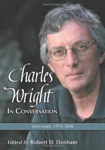 Charles Wright in Conversation: Interviews, 1979-2006