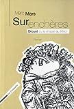echange, troc Marc Mars - Surenchères : Drouot ou la chasse au trésor