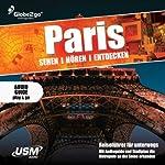 Paris sehen, hören, entdecken | Albrecht Selge
