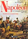 Napoleon la campagne d'Espagne 1807-1814 par Trani�