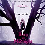 Born at Midnight: Shadow Falls, Book 1 (       UNABRIDGED) by C. C. Hunter Narrated by Katie Schorr