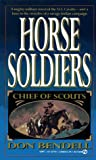 img - for Horse Soldiers (Chief of Scouts) book / textbook / text book