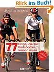 77 Dinge, die ein Radsportler wissen...