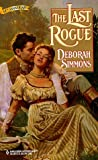 The Last Rogue (Harlequin Historical) (0373290276) by Deborah Simmons