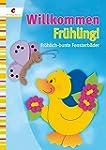 Willkommen Fr�hling: Fr�hlich-bunte F...