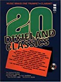 img - for Music Minus One Trumpet: Twenty Dixieland Classics (Sheet Music & 2 CDs) book / textbook / text book