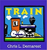 Train (0152008098) by Demarest, Chris L.