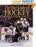 For the Love of Hockey: Hockey Stars'...