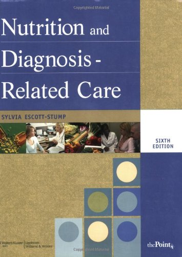 Nutrition and Diagnosis-Related Care (NUTRITION AND...