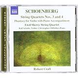 Schoenberg: String Quartets 3 & 4 (String Quartets Nos.3 And 4/ Phantasy For Violin And Piano)