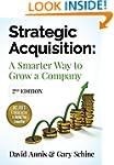 Strategic Acquisition: A smarter way...