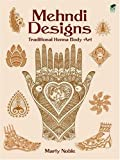 Mehndi Designs: Traditional Henna Body Art (Design Library)