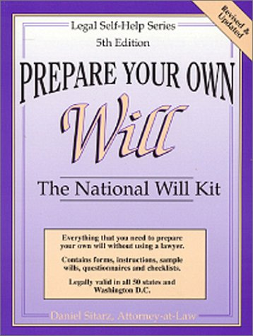 Prepare Your Own Will: The National Will Kit (Legal Self-Help Series), DANIEL SITARZ
