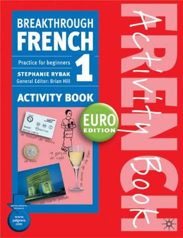 Breakthrough French 1: Activity Book: Euro Edition