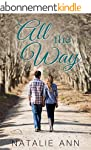 All The Way (All Series Book 3) (Engl...