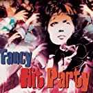 Fancy Hit Party