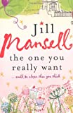 The One You Really Want (B Format) Jill Mansell