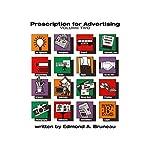 Prescription for Advertising - Volume Two | Edmond A. Bruneau