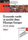 echange, troc Devroey - Economie rurale et société dans l'Europe Franque VI au I Xe siècle