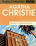 Murder in Mesopotamia: Starring John Moffat as Hercule Poirot (BBC Radio Collection) Agatha Christie