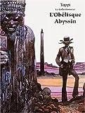 echange, troc Sergio Toppi - Le Collectionneur Tome 3 : L'Obélisque Abyssin
