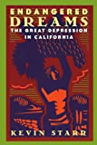 Endangered Dreams: The Great Depression in California (Americans and the California Dream) (0195118022) by Starr, Kevin