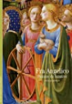 FRA ANGELICO : PEINTRE DE LUMI�RE