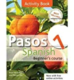 (Pasos 1: Activity Book , Coursebook: Spanish Beginner's Course) By Rosa Maria Martin (Author) Paperback on (Jun , 2011) Rosa Maria Martin