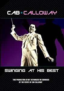 Cab Calloway Swinging at His Best