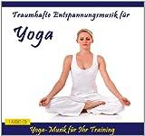 Traumhafte Entspannungsmusik f�r Yoga - Yoga-Musik f�r Ihr Training