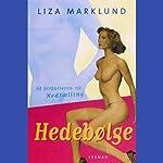 Hedebølge | Liza Marklund
