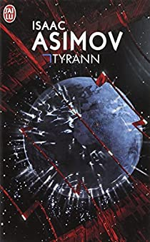 Tyrann par Asimov