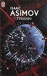 Tyrann par Isaac Asimov