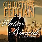 Water Bound: A Sea Haven Novel | Christine Feehan