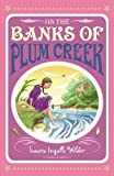 On the Banks of Plum Creek (Little House on the Prairie 4)