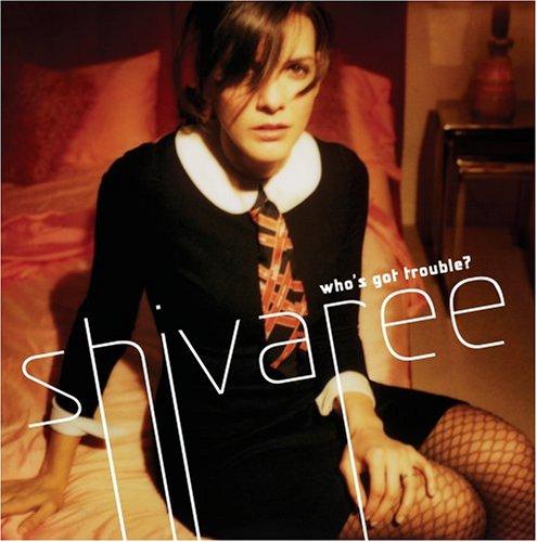 Shivaree - Who
