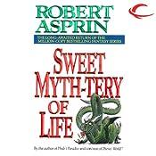 Sweet Myth-tery of Life: Myth Adventures, Book 10 Audiobook