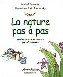 echange, troc Michel Beauvais - La Nature pas à pas : Je découvre la nature en m'amusant